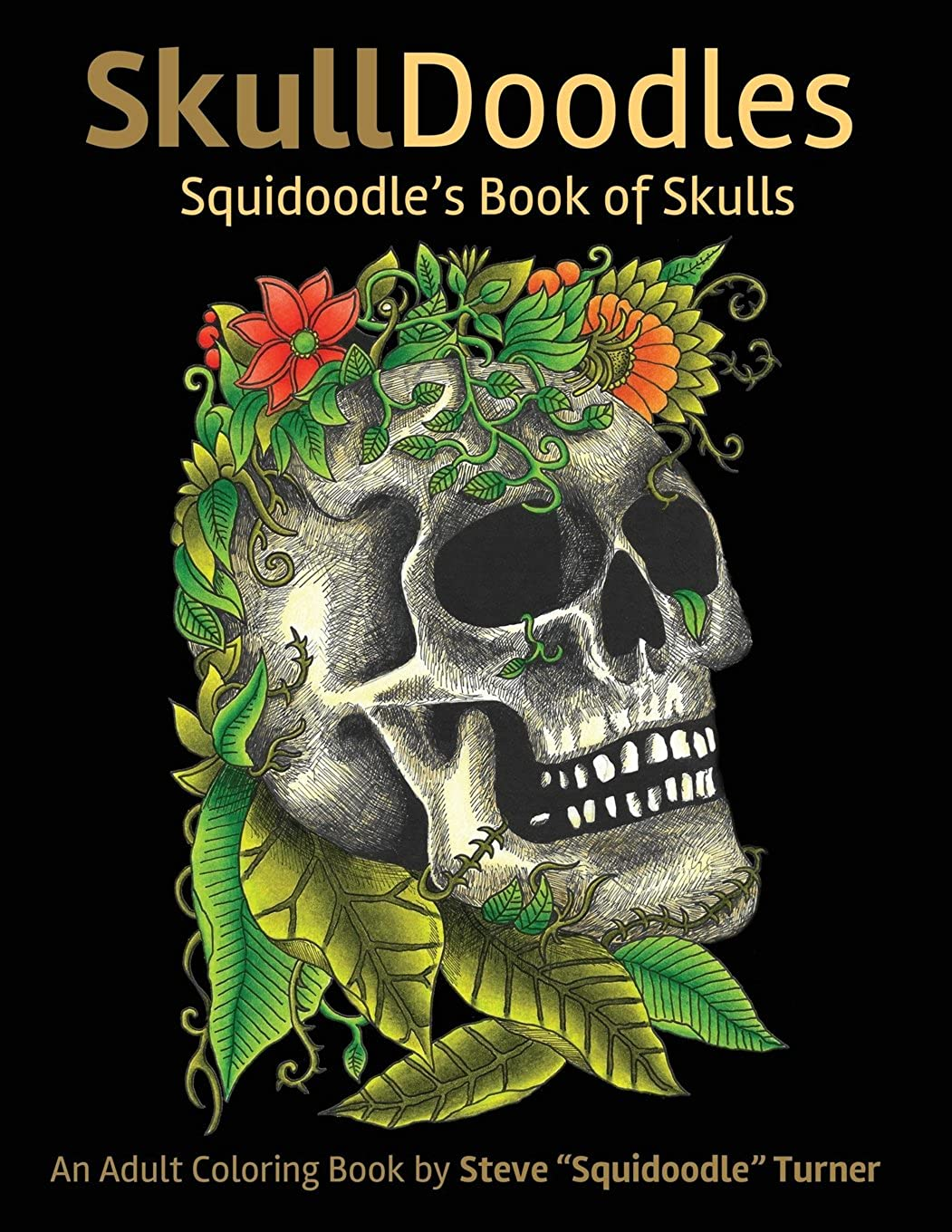 邪魔する人類天使Skulldoodles - Squidoodle's Book of Skulls: An Adult Coloring Book Of Unique Hand Drawn Skull Illustrations