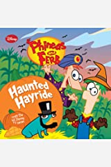 Phineas and Ferb: Haunted Hayride (Disney Storybook (eBook) 3) Kindle Edition