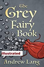The Grey Fairy Book Andrew Lang