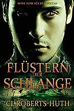 Flüstern der Schlange (Zoë Delante Thriller (Deutsche) 2) (German Edition)