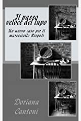 Il passo veloce del lupo (Tre casi per il maresciallo Rispoli Vol. 3) Formato Kindle