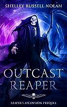 Outcast Reaper: Reaper's Ascension Prequel