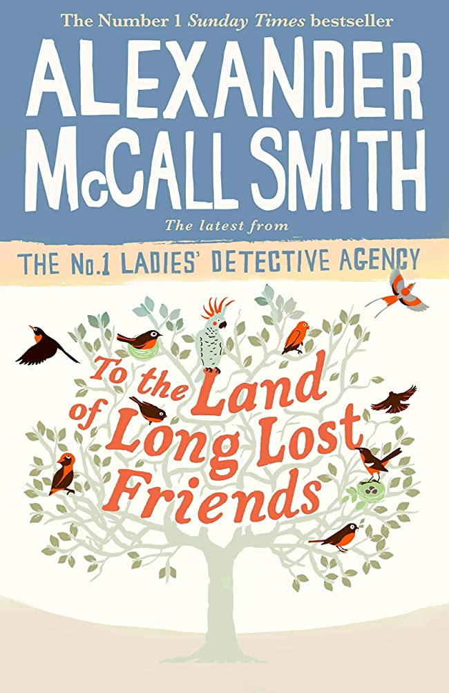 ホームなめらかな続けるTo the Land of Long Lost Friends (No. 1 Ladies' Detective Agency Book 20) (English Edition)