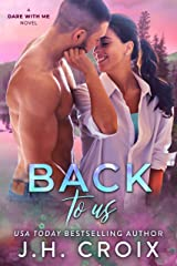Back To Us (Dare With Me Series Book 4) Kindle Edition