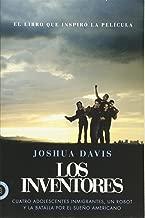 Los Inventores (Spare Parts): Cuatro adolescentes inmigrantes, un robot y la batalla por el sueño americano (Spanish Edition)