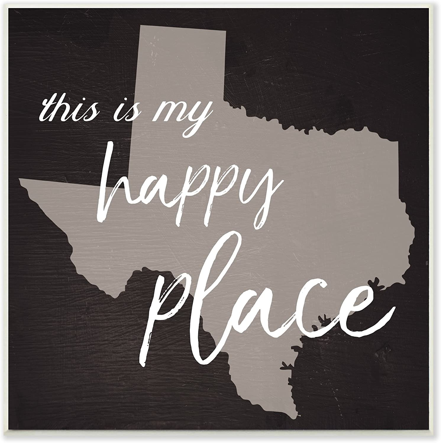 Stupell Industries Home Décor Collection This is My Happy Place Texas Wall Plaque Art