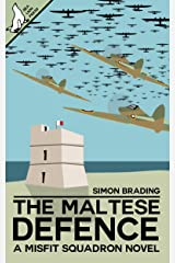 The Maltese Defence (Misfit Squadron Book 5) Kindle Edition