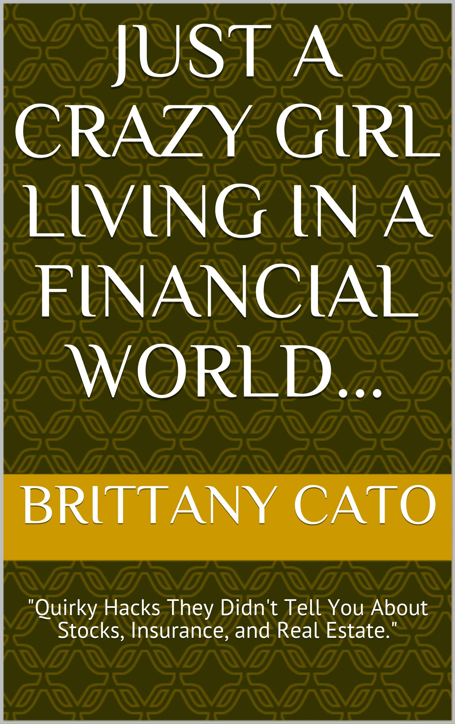 Just A Crazy Girl Living In A Financial World...: