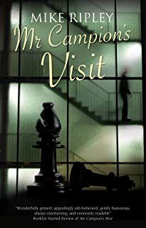 Mr Campion's Visit (An Albert Campion Mystery Book 6)
