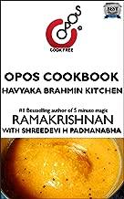 Havyaka Brahmin Kitchen: OPOS Cookbook
