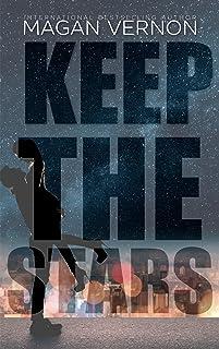 Keep The Stars (Defy The Stars Book 3)