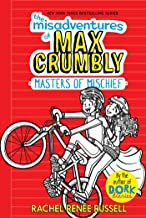 misadventure of max crumbly