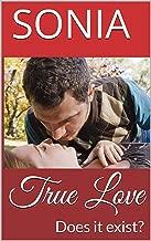 True Love: Does it exist?