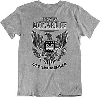 Team Monarrez Lifetime Member Family Surname T-Shirt Families The Monarrez Last Name