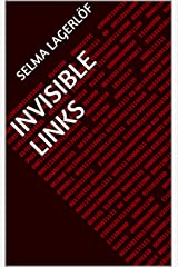 Invisible Links Kindle Edition