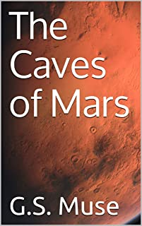 The Caves of Mars (Eden's Revenge Book 0) (English Edition)