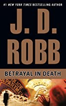 Betrayal in Death (In Death, Book 12) PDF