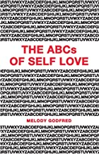 The ABCs of Self Love: A Self Love Primer and Workbook to Help You Practice Self Love and Self Care Daily