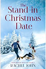 The Stand-in Christmas Date (Matched by Mistake Book 1) Kindle Edition