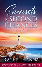 Sunsets & Second Chances (South Carolina Sunsets Book 2)