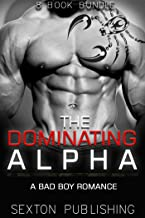 ROMANCE: Pregnancy Romance: The Dominating Alpha (Bad Boy Navy Seal Romance Collection) (New Adult Alpha Male BBW Romance Short Stories)