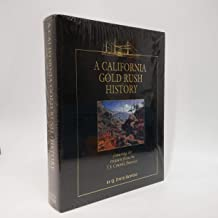 A California Gold Rush history: Featuring the treasure from the S.S. Central America : a source book for the Gold Rush historian and numismatist
