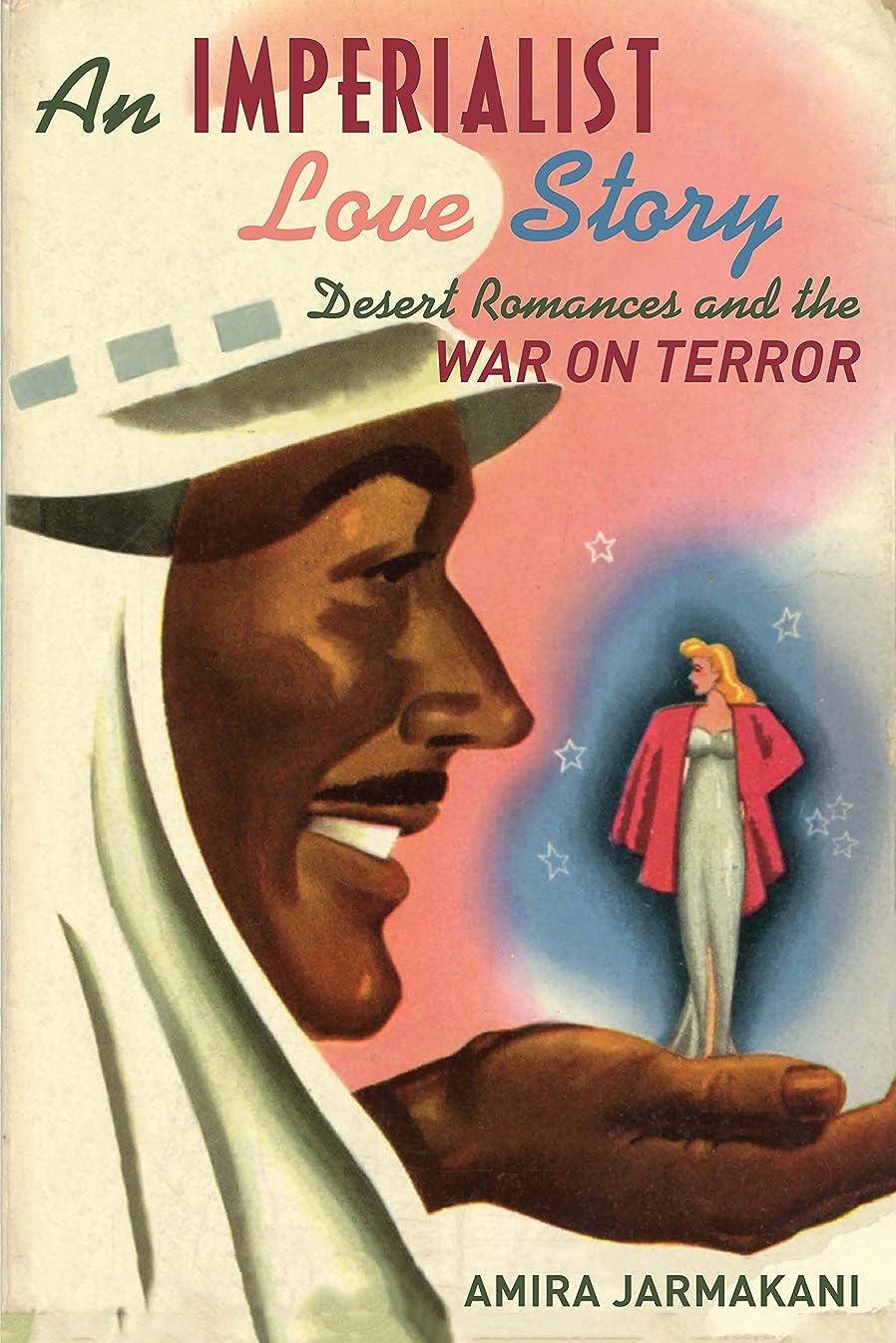 オーストラリア人モート肉屋An Imperialist Love Story: Desert Romances and the War on Terror
