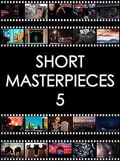 Short Masterpieces 5