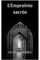 L'Empreinte sacrée Format Kindle