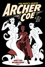 Archer Coe and the Way to Dusty Death Vol. 2: AndtheWaytoDustyDeath