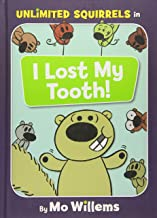 I Lost My Tooth! (An Unlimited Squirrels Book)
