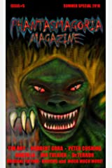 Phantasmagoria Magazine Issue 5 Kindle Edition