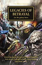 Legacies of Betrayal (The Horus Heresy Book 31)