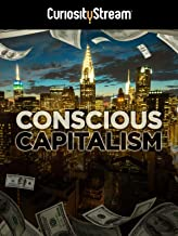 conscious capitalism documentary