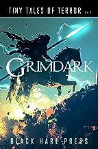 Grimdark (Tiny Tales of Terror Book 2)