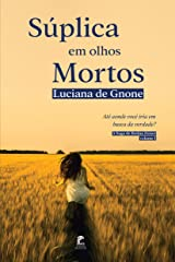 Súplica em Olhos Mortos (A Saga de Betina Zetser Livro 1) eBook Kindle