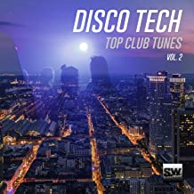Disco Tech, Vol. 2 (Top Club Tunes)