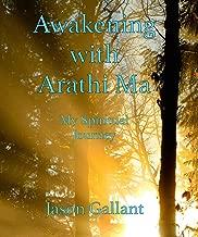Awakening with Arathi Ma