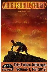 A High Shrill Thump: War Stories (Third Flatiron Anthologies Book 2) Kindle Edition