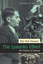 The Lysenko Effect: The Politics of Science