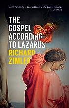 The Gospel According to Lazarus