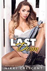 THE LAST DORM: Reluctant Sissification, Transformation (English Edition) Format Kindle