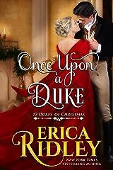 Once Upon a Duke: A Regency Christmas Romance (12 Dukes of Christmas Book 1) Kindle Edition