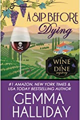 A Sip Before Dying (Wine & Dine Mysteries Book 1) Kindle Edition