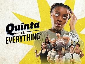 Quinta Vs. Everything