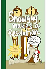 Snowguy Makes a Resolution Kindle Edition