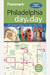 Frommer's Philadelphia day by day Kindle Edition