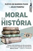 Moral da história: Histórias reais orientadas por dois pensadores; casos vivos de quem pretende sair mais forte de dilemas...