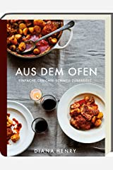 Aus dem Ofen: Einfache Gerichte schnell zubereitet Relié
