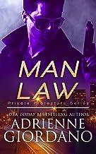 Man Law: A Romantic Suspense Series (Private Protectors Series Book 2)